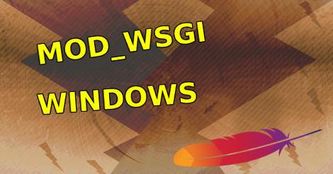 Installing Mod_wsgi and Python for Apache on Windows | Beamtic