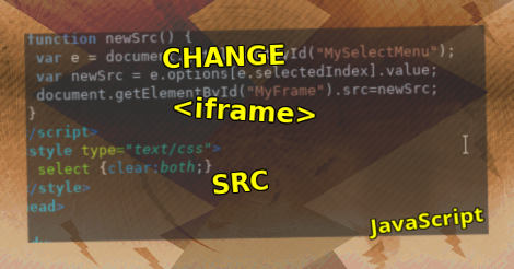 Change Iframe src with JavaScript | DHTML | Beamtic